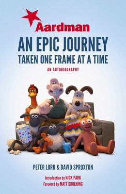 Aardman: An Epic Journey Taken One Frame at a Time