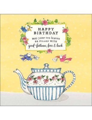 CARD - HAPPY BIRTHDAY MAY YOUR TEA LEAVES