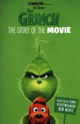 The Grinch: Movie Novelisation [Movie Tie-In]