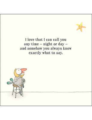 Card - I Love That I Can Call You