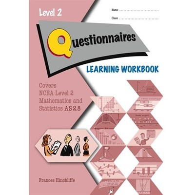 LWB NCEA Level 2 Questionnaires 2.8 Learning Workbook