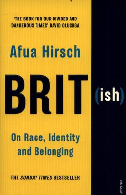 Brit(ish) - On Race, Identity and Belonging- British