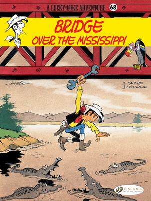 Bridge over the Mississippi (Lucky Luke #68)