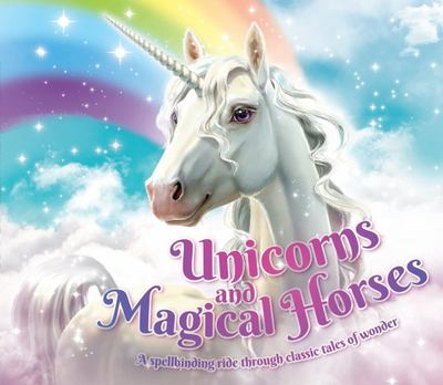 Unicorns and Magical Horses