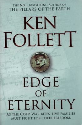 Edge of Eternity (#3 Century Trilogy)
