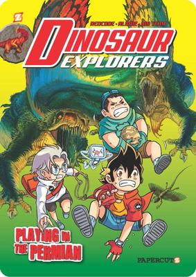 Playing in the Permian (Dinosaur Explorers #3)