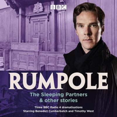 Rumpole: the Sleeping Partners and Other Stories - 3 BBC Radio 4 Dramatisations
