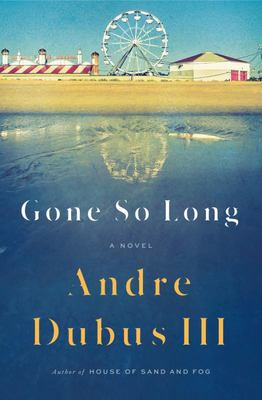 Gone So Long - A Novel