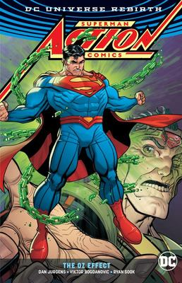 Superman - Action Comics: the Oz Effect