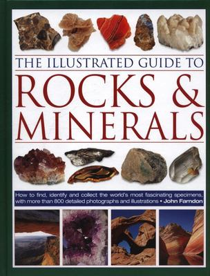 Illustrated Guide to Rocks and Minerals