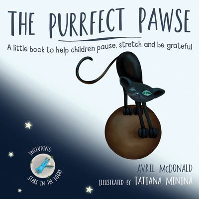 The Purrfect Pawse - A little book to help children pause, stretch and be grateful