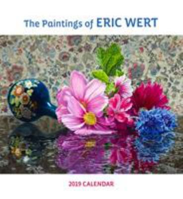 Paintings of Eric Wert 2019 Wall Calendar