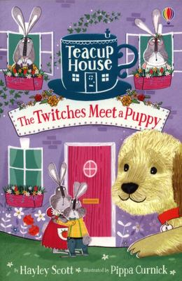 The Twitches Meet a Puppy (Teacup House #3)