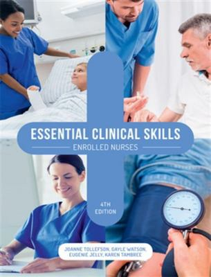Essential Clinical Skills: Enrolled Nurses 4th Edition