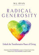 Radical Generosity - Unlock the Transformative Power of Giving
