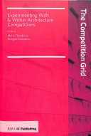 Competition Grid - Experimenting with and Within Architecture Competitions