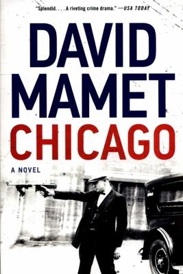 Chicago - A Novel