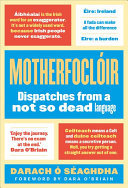 Motherfoclóir - Dispatches From @theirishfor
