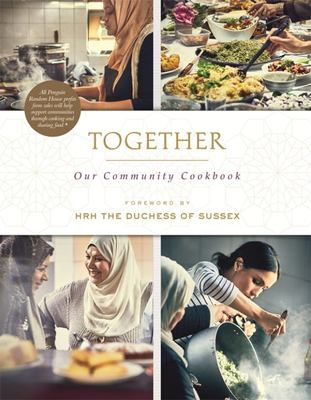 Together: Our Community Cookbook (Duchess of Sussex Meghan Markle )