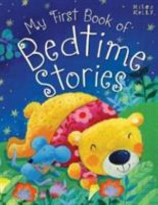 Miles Kelly - My First Bedtime Stories - 384 Pages