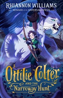 Ottilie Colter and the Narroway Hunt (Narroway #1)
