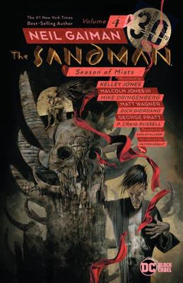 Sandman Vol. 4: Season of Mists (30th Anniversary Edition)
