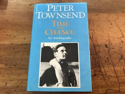 Time and Chance an Autobiography by Peter Townsend