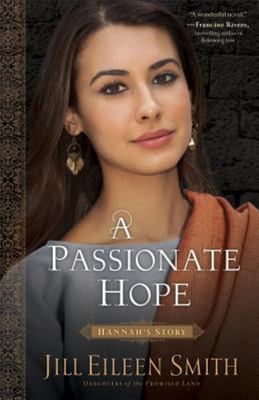 A Passionate Hope - Hannah's Story