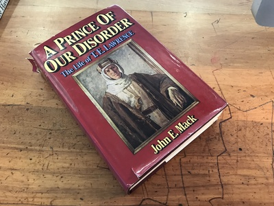 A Prince Of Our Disorder The Life Of T.E. Lawrence