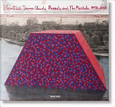 Christo and Jeanne-Claude - Barrels and the Mastaba, 1958-2018