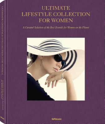 Ultimate Lifestyle Collection for Women - A Curated Selection of the Best Brands for Women on the Planet