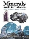 Minerals and Gemstones - 300 of the Earth's Natural Treasures