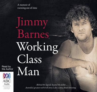 Working Class Man (Audio CD; unabridged; 10 CDs)
