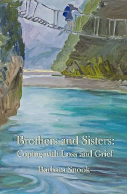 Brothers and Sisters - Coping with Loss and Grief