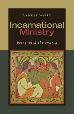 Incarnational Ministry - Being with the Church