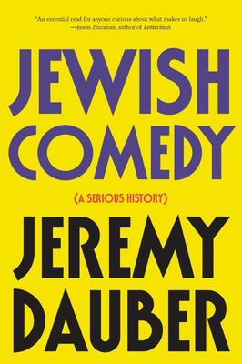 Jewish Comedy - A Serious History