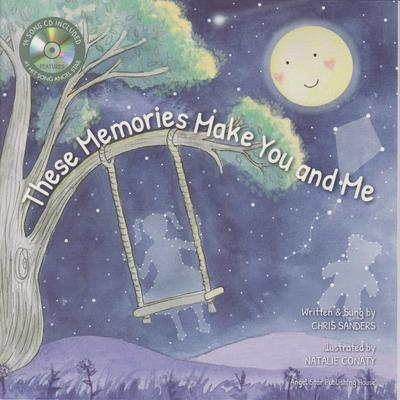 These Memories Make You and Me (Book & CD)