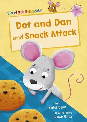 Dot and Dan and Snack Attack