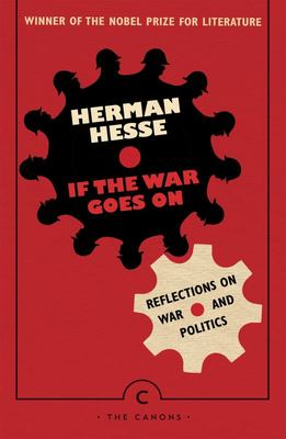 If the War Goes On ... - Reflections on War and Politics