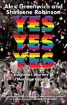 Yes Yes Yes - The Inside Story of the Campaign for Marriage Equality in Australia