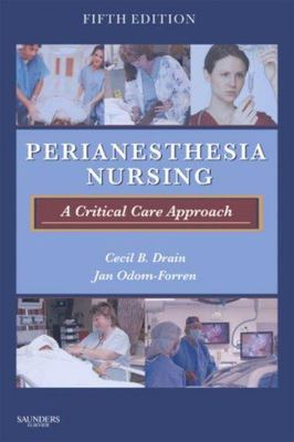 Perianesthesia Nursing - A Critical Care Approach