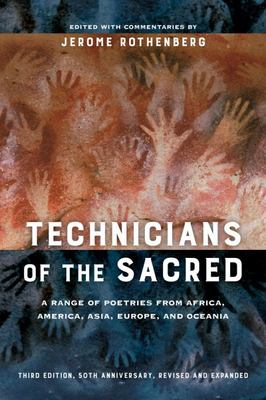 Technicians of the Sacred - A Range of Poetries from Africa, America, Asia, Europe, and Oceania