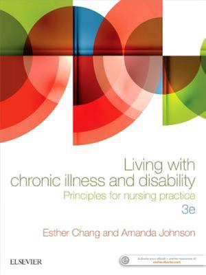 Living with Chronic Illness and Disability - Principles for Nursing Practice