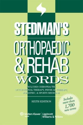 Orthopaedic and REHAB Words - Includes Chiropractic, Occupational Therapy, Physical Therapy, Podiatric, and Sports Medicine