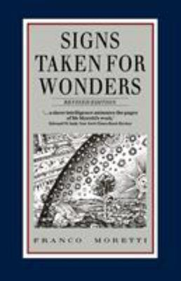 Signs Taken for Wonders - Essays in the Sociology of Literary Forms