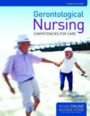 Gerontological Nursing - Competencies for Care