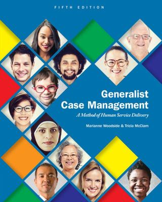 Generalist Case Management - A Method of Human Service Delivery