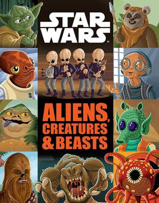 Star Wars: Aliens, Creatures and Beasts