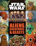 Aliens, Creatures and Beasts (Star Wars)