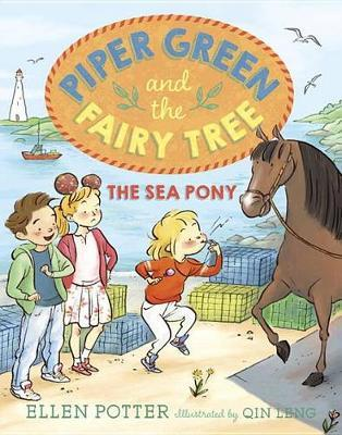 Piper Green And The Fairy Tree - The Sea Pony